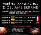 Draugiškų vyrų krepšinio varžybų Lietuva – Latvija transliacija restorane Karpynė 19.30 val.